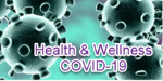 Health & Wellness - COVID-19 Updates